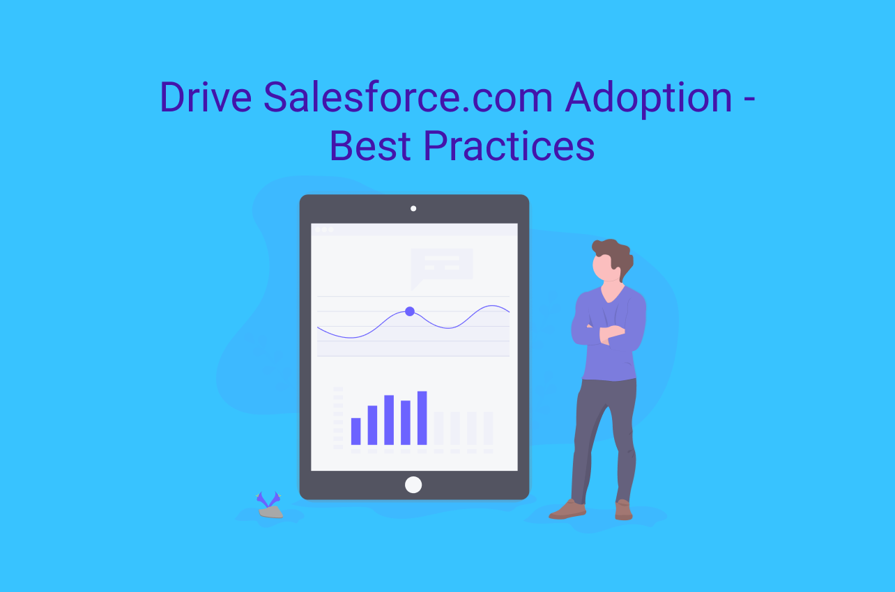 4 Best Practices to Drive End-user Adoption in Salesforce